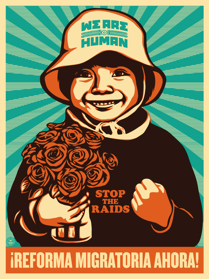 immigration reform now by shepard fairey and ernesto yerena the  advertisements